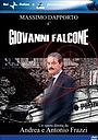 Фильм «Giovanni Falcone, l'uomo che sfidò Cosa Nostra» (2006)
