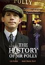 Фільм «История мистера Полли» (2007)