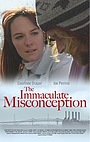 Фильм «The Immaculate Misconception» (2006)
