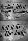 Фильм «Tell It to the Judge» (1949)