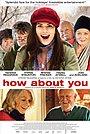 Фильм «А что насчет тебя?» (2007)