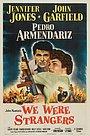 Фильм «Мы были чужаками» (1949)