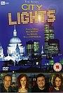 Серіал «City Lights» (2007)