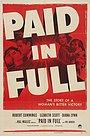 Фильм «Paid in Full» (1950)