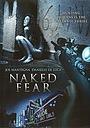 Фильм «Обнаженный страх» (2007)