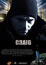Фільм «Craig» (2008)