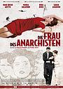 Фильм «Жена анархиста» (2008)