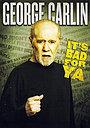 Фильм «Джордж Карлин: Это плохо для тебя!» (2008)