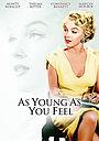 Фильм «Моложе себя и не почувствуешь» (1951)