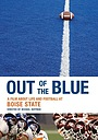 Фільм «Out of the Blue: A Film About Life and Football» (2007)
