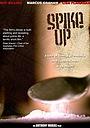 Фильм «Spike Up» (2007)