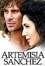 Серіал «Артемизия Санчес» (2007 – 2008)