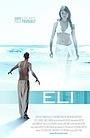 Фільм «ELI» (2007)