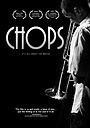 Фильм «Chops» (2007)