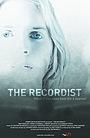 Фильм «The Recordist» (2007)