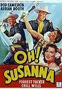 Фильм «Oh! Susanna» (1951)