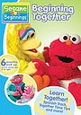 Фильм «Sesame Beginnings: Beginning Together» (2006)