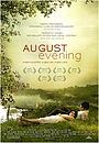 Фильм «Августовский вечер» (2007)