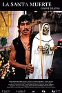 Фільм «La santa muerte» (2007)