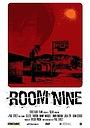 Фильм «Room Nine» (2007)