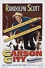 Фильм «Carson City» (1952)