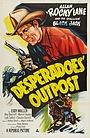 Фильм «Desperadoes' Outpost» (1952)