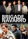 Сериал «Бригада Наварро» (2007 – 2009)