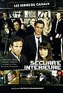 Сериал «Sécurité intérieure» (2007)