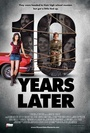Фільм «10 лет спустя» (2010)