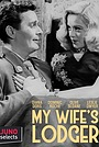 Фільм «My Wife's Lodger» (1952)