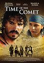 Фильм «Время кометы» (2008)