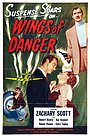 Фильм «Wings of Danger» (1952)