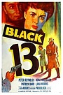 Фильм «Black 13» (1953)