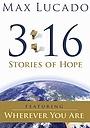 Фильм «Max Lucado 3:16: Stories of Hope» (2007)