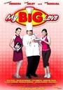 Фільм «Моя большая любовь» (2008)