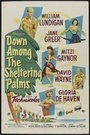 Фильм «Down Among the Sheltering Palms» (1952)