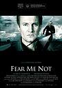 Фильм «Не бойся меня» (2008)
