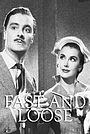 Фильм «Fast and Loose» (1954)