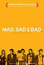 Фильм «Безумный, грустный и плохой» (2009)