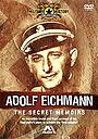 Фільм «Адольф Эйхман: Секретные мемуары» (2002)