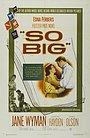 Фильм «So Big» (1953)