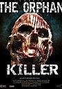 Фильм «Сирота-убийца» (2011)