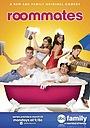 Серіал «Соседи по комнате» (2009)