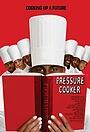 Фільм «Pressure Cooker» (2008)
