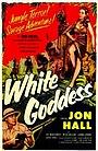 Фильм «White Goddess» (1953)