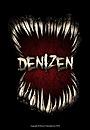 Фільм «Denizen» (2010)