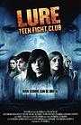 Фільм «Наживка: Подростковый бойцовский клуб» (2010)