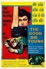 Фильм «Добро умирает в зародыше» (1954)