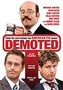 Фильм «Demoted» (2011)