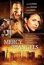 Фильм «Mercy for Angels» (2015)